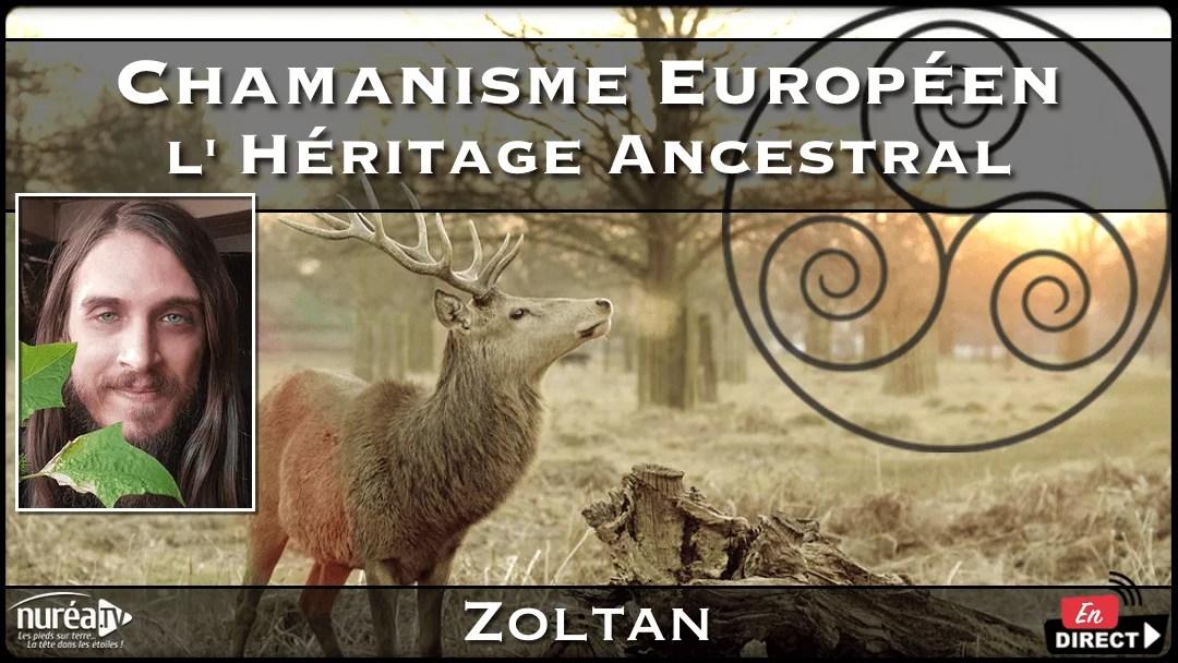 Chamanisme Européen : L'Héritage ancestral avec Zoltan