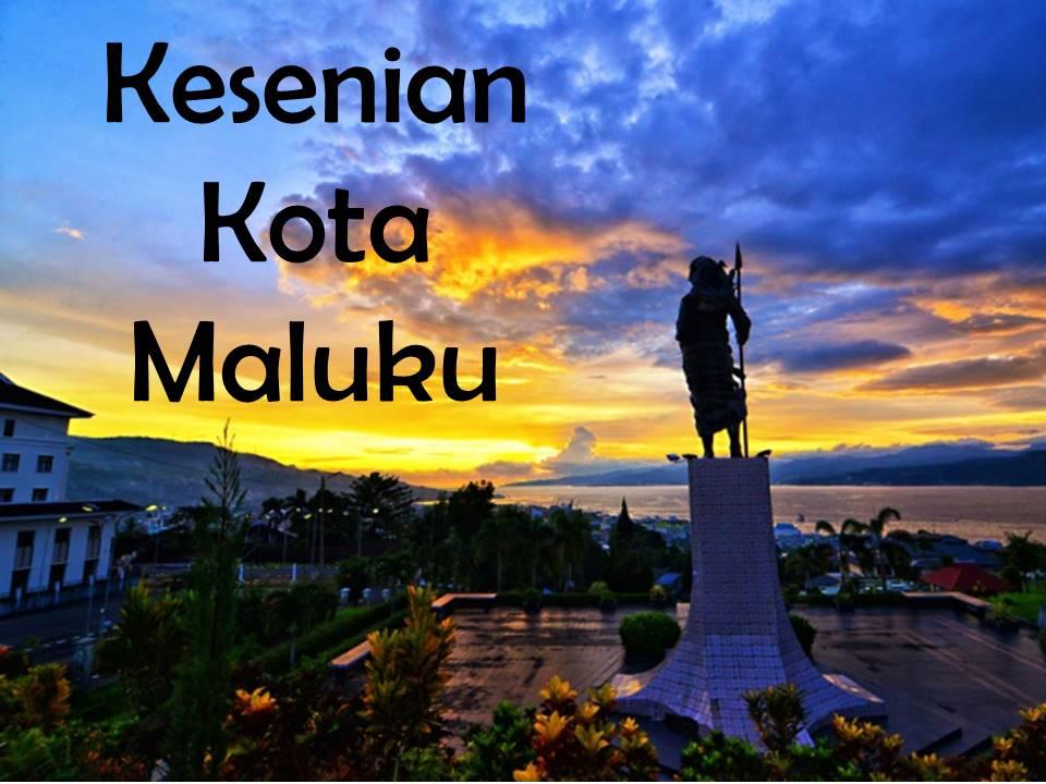 Kesenian Kota Maluku