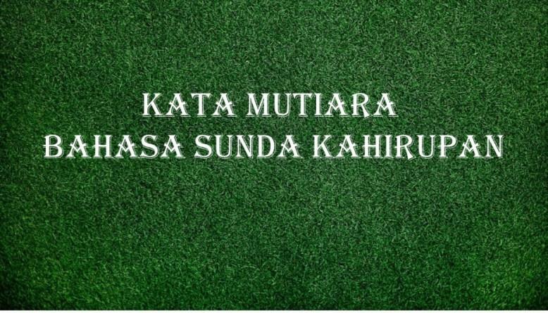 333 Kata Mutiara Bahasa Sunda Kahirupan Asli Bikin
