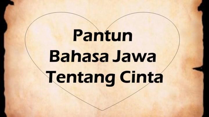 Pantun Bahasa Jawa Tentang Cinta