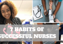 The 7 Habits Of Highly Effective Nurses