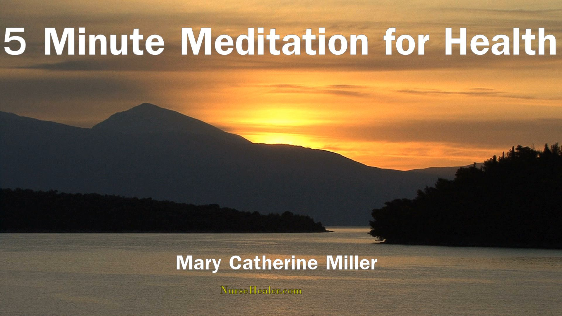 5 Minute Meditation for Health