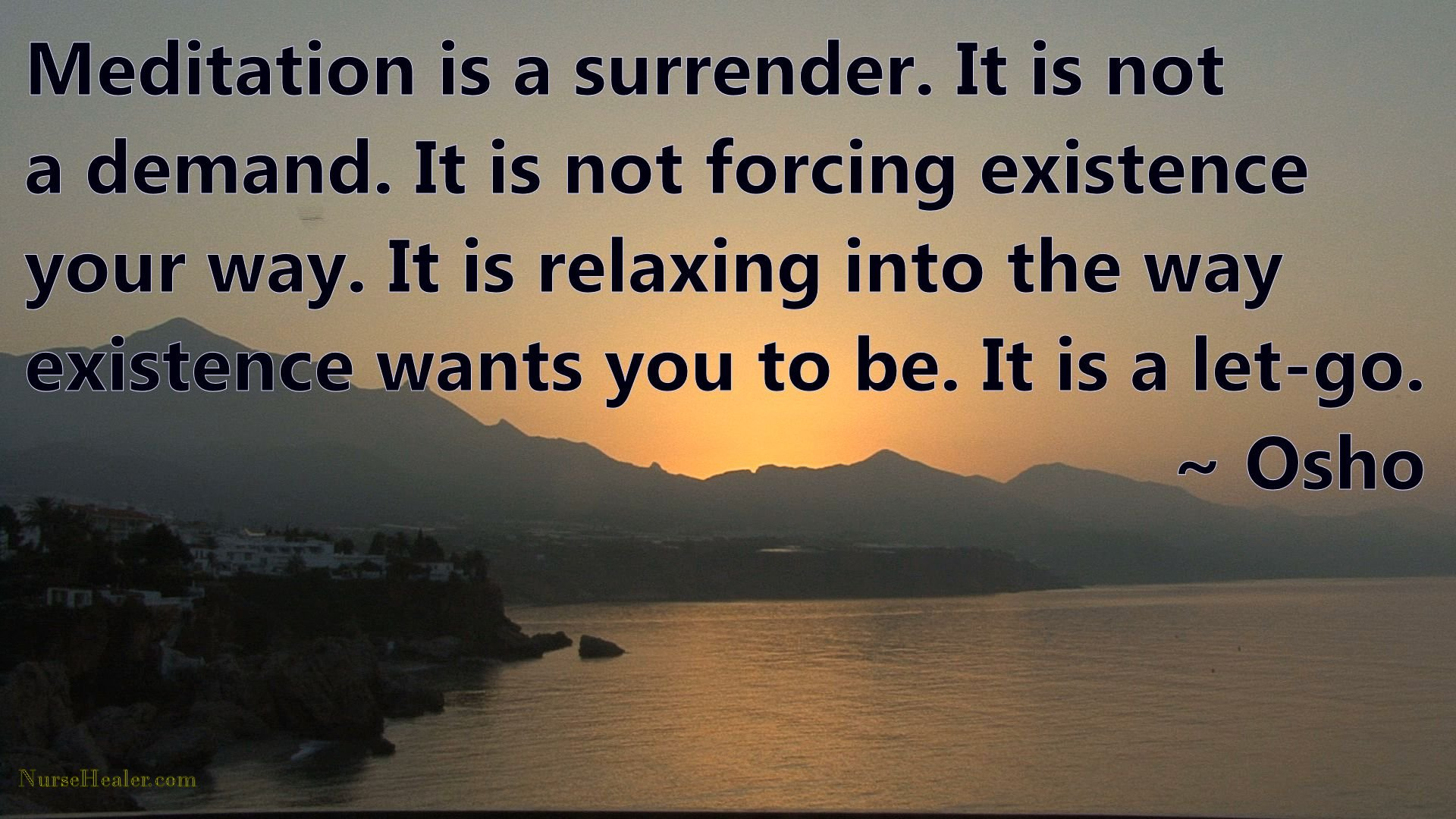Meditation is a surrender