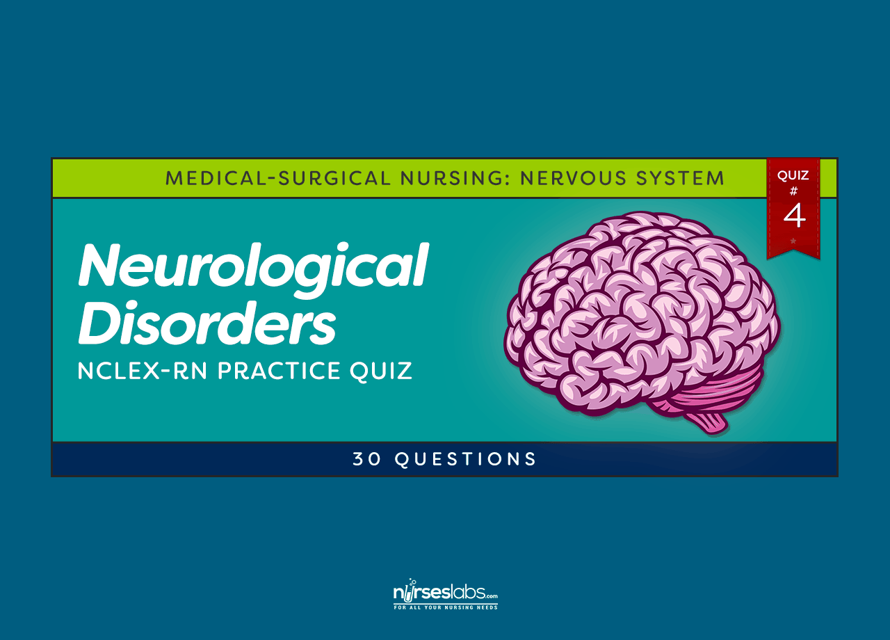 Neurological Disorders Practice Quiz 4 30 Questions