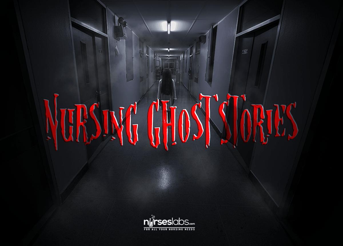 10 Creepy Nursing Ghost Stories
