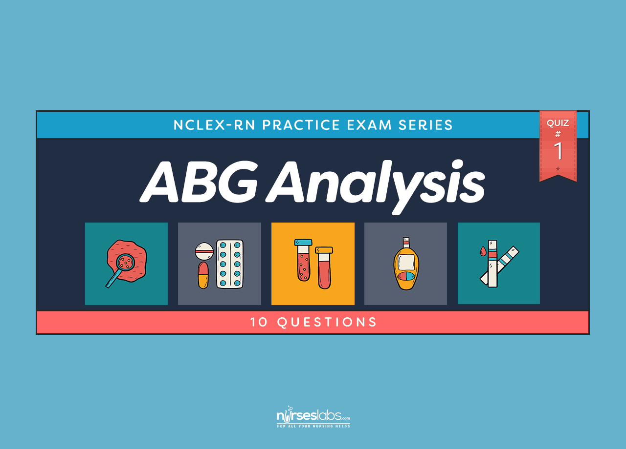 Acid Base Balance Abgysis Nclex Exam 1 10 Questions