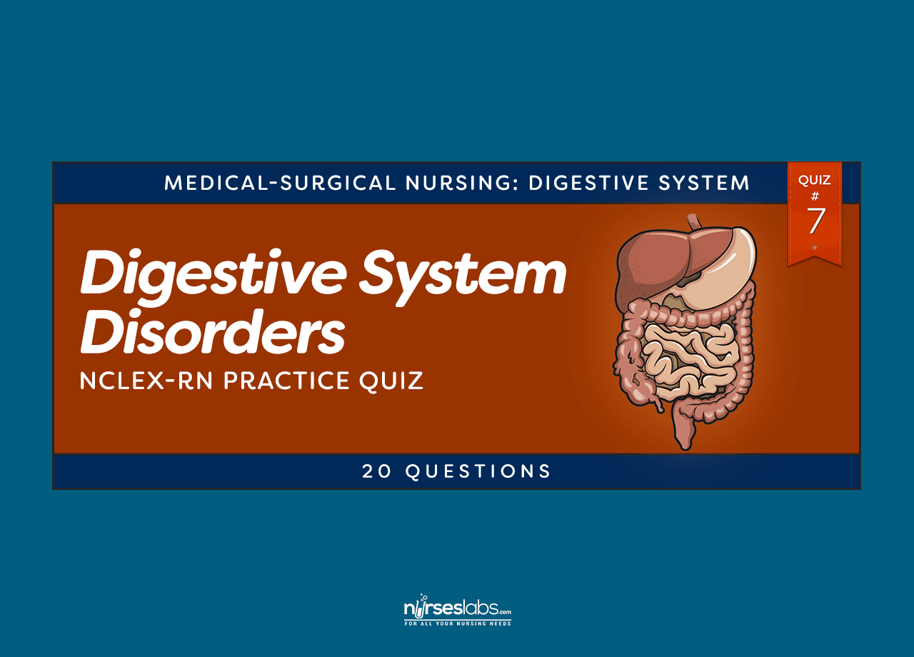 Digestive System Disorders 7 Nclex Practice Exam 20