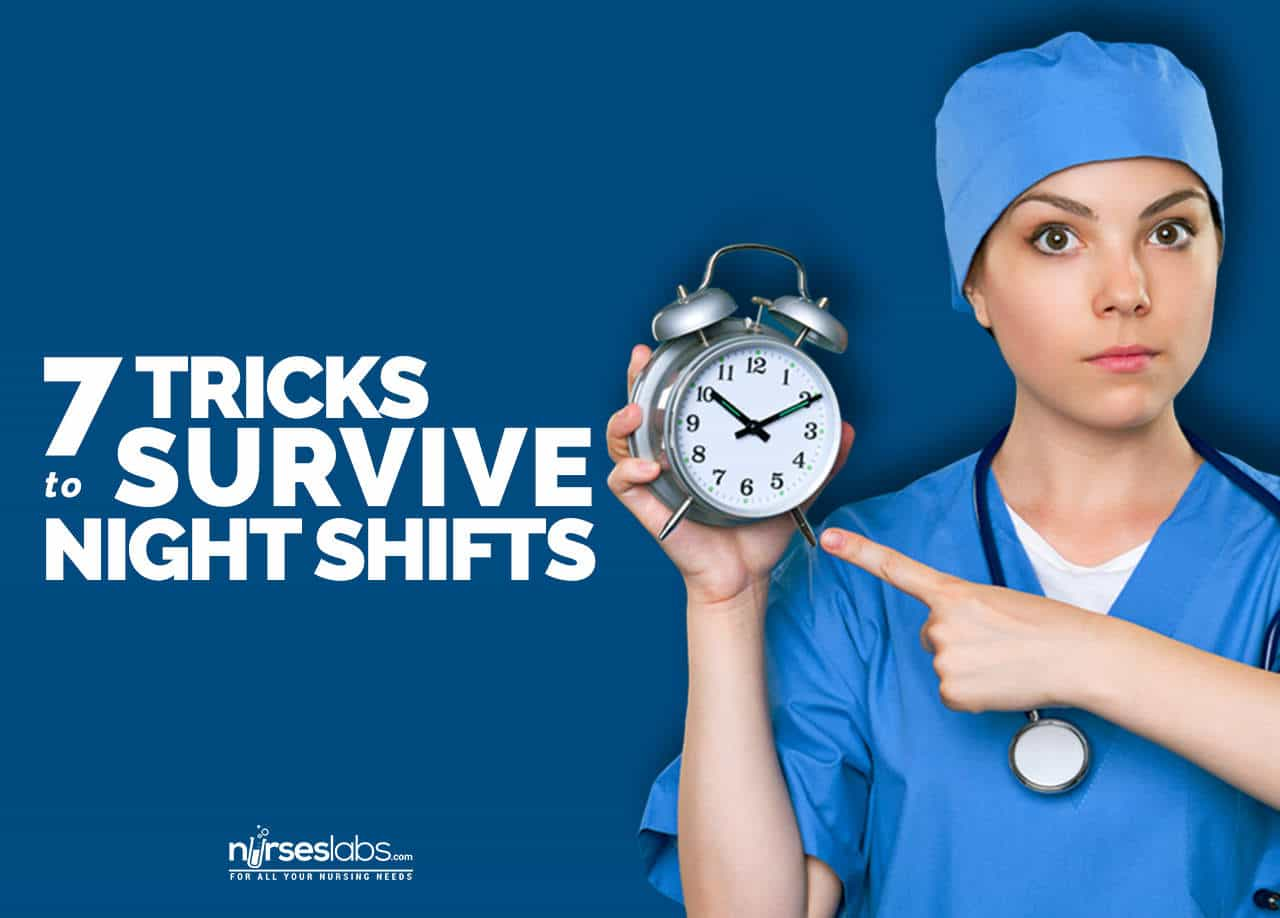 7 Tricks For Nurses To Survive Night Shifts