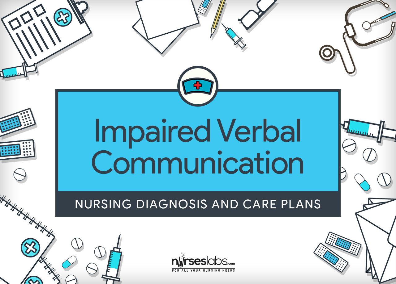 Impaired Verbal Communication Nursing Diagnosis Amp Care