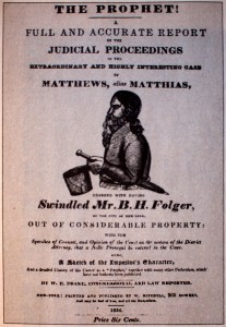 "Cover of W. E. Drake's pamphlet ""The Prophet!,"" 1834. As Matthias' ""Kingdom"" fell apart, he faced charges of fraud, swindling, and murder that newspapers and a new penny press reported widely."