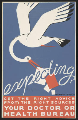 Poster by the WPA Federal Art Project, c. 1936-1938, encouraging people to get prenatal care advice from a doctor. (WPA/Library of Congress)