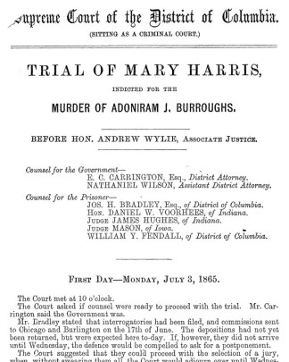Official Report of the Trial of Mary Harris (Washington, DC: W. H. & O. H. Morrison, 1865).