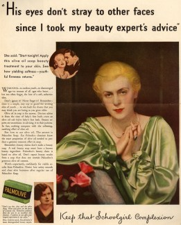 1932 Palmolive Soap ad warning women to stay pretty to keep their husbands from leaving them. (Ad*Access, Duke University)
