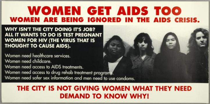 """Manuscripts and Archives Division, The New York Public Library. """"Women get AIDS too. Women are being ignored in the AIDS crisis."""" New York Public Library Digital Collections. Accessed October 9, 2016."""