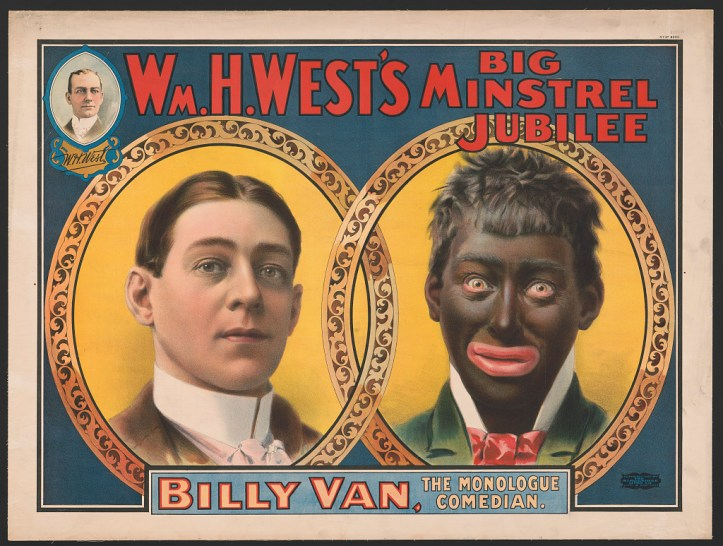 "A poster from the early 20th century advertising ""Wm. H. West's Big Minstrel Jubilee,"" showing a white actor with and without blackface. (Strobridge Lithography Co./US Library of Congress)"