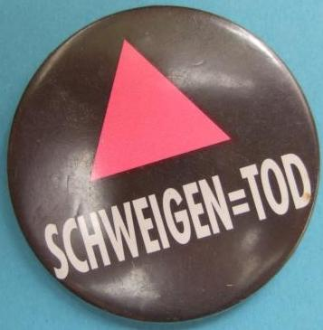 "ACT UP chapters soon appeared across the globe. This button shows the ""Silence = Death"" motto in German. (GLBT Historical Society Archives, Box: Buttons-Slogans)"