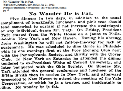 Selection of text from a short 1913 Wall Street Journal newspaper article about President Taft titled No Wonder He is Fat.