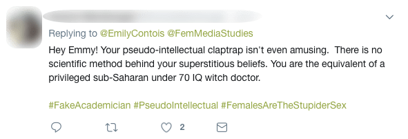 "Screenshot of a Twitter comment that reads: ""Hey Emmy! Your pseudo-intellectual claptrap isn't even amusing. There is no scientific method behind your superstitious beliefs. You are the equivalent of a privileged sub-Saharan under 70 IQ witch doctor."""