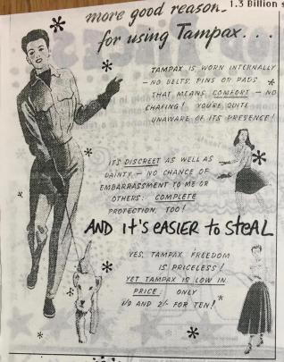 "A page showing an advertisement for Tampax tampons showing women smiling and doing things like walking a dog. The zine author has written ""and it's easier to steal"" under the ad text."