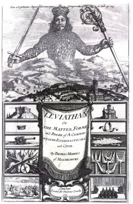 A black-and-white illustration from a book. The top half shows a huge human torso made up of many smaller people towering over a city and countryside landscape with a sword, staff, and crown. The bottom half features illustrations of castles, churches, weapons, battles, and religious symbols and presents the title of the book: Leviathan, or The Matter, FOrme, and Power of a Commonwealth Ecclesiasticall and Civil, by Thomas Hobbes of Malmesbury.
