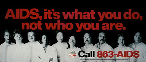 Campaign billboard, AIDS, it's what you do, not who you are.