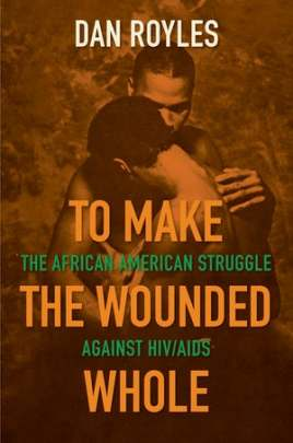 Cover of To Make the Wounded Whole