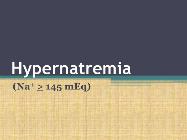 Hypernatremia Disease with Causes, Sign and Nursing Intervention