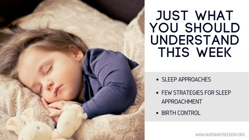 6 Weeks Old - Sleep Approaches
