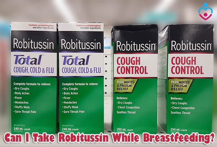 Can I Take Robitussin While Breastfeeding? | Nursing Moms