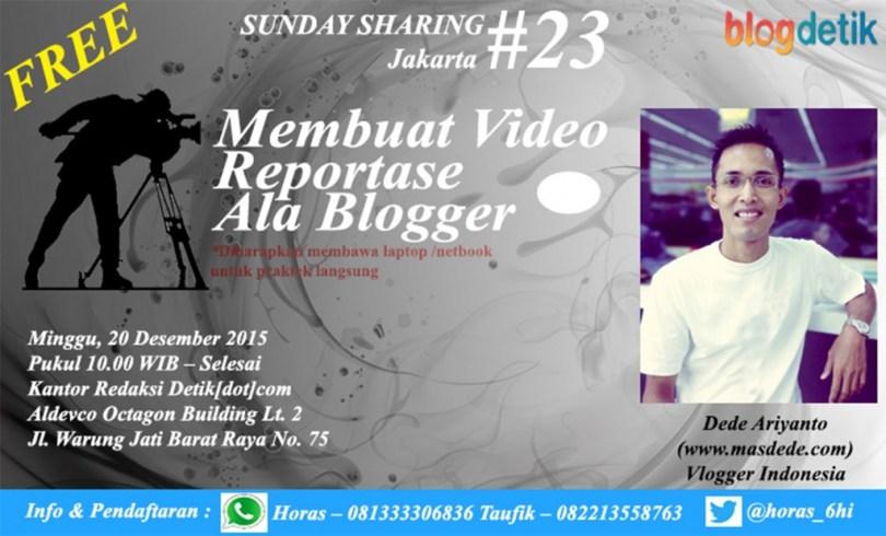 """Benner acara """"Membuat Video Reportase Ala Blogger"""" yang membuat saya tertarik bergabung (dok : Nur Terbit)"""
