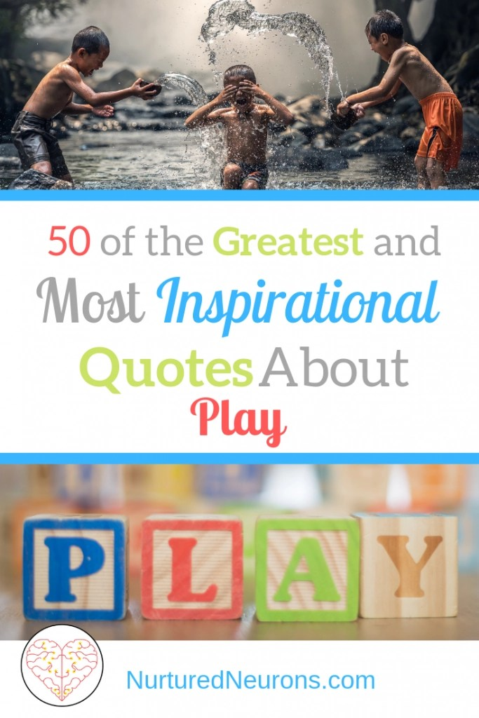 50 Quotes About Play