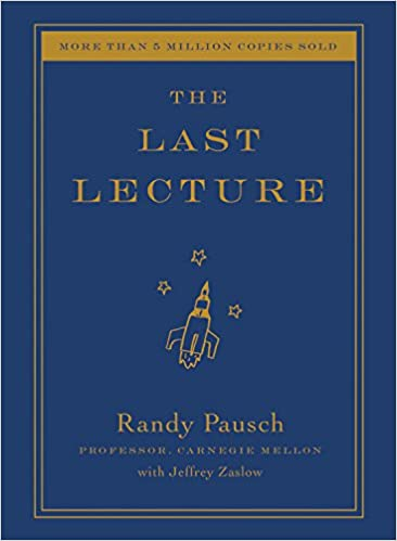 The Last Lecture | Randy Pausch