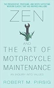 Zen And The Art of Motorcycle Maintenance   Robert M. Pirsig