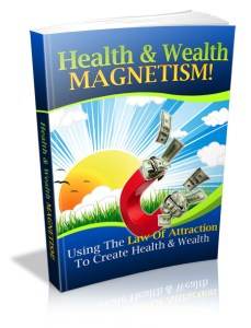 attract health and wealth