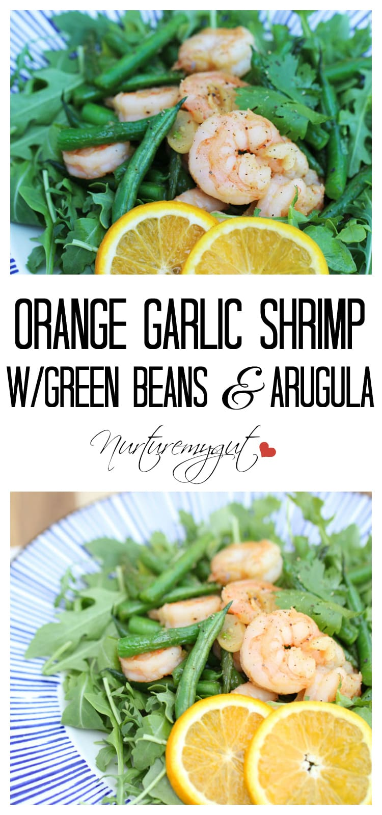 orange garlic shrimp with green beans and arugula