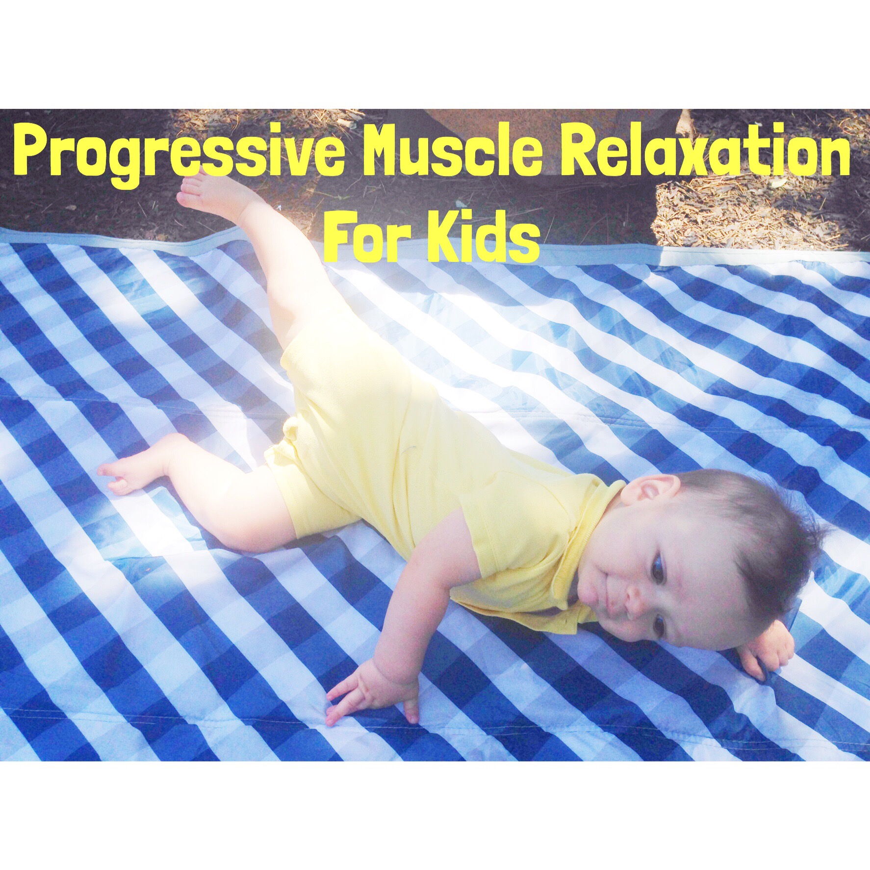 Progressive Muscle Relaxation For Kids Part 2