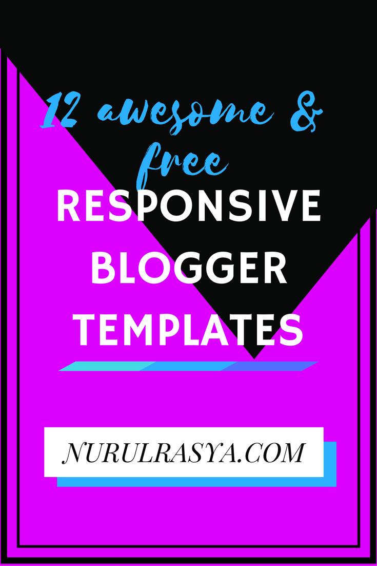 12 Awesome & Free Responsive Blogger Templates