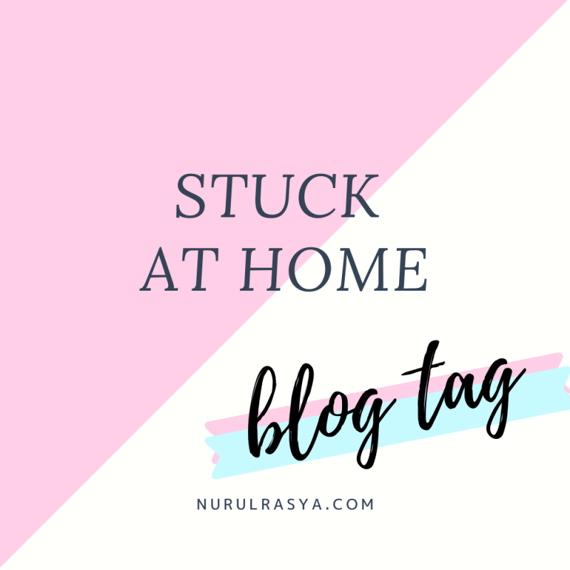 Stuck At Home Blog Tag