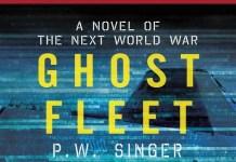 Cover novel Ghost Fleet: a Novel of The Next World War karya Peter W Singer dan August Cole. (Foto: Istimewa)