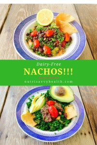 "Nachos 2 Ways – A Great Option for ""Taco Night"""