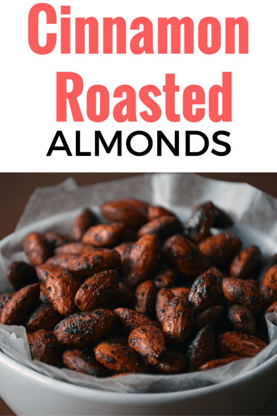 Cinnamon Roasted Almonds-- just 4 ingredients and ready in 10 minutes