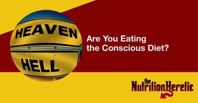 Are You Eating the Conscious Diet