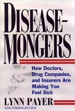 Disease Mongers