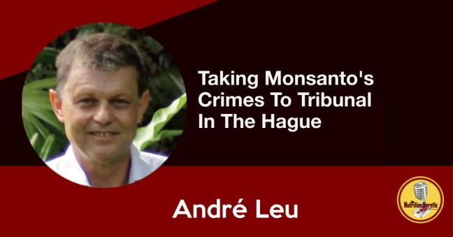 André Leu Interview, Monsanto Tribunal