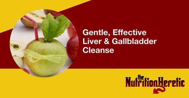 Gentle, Effective Liver and Gallbladder Cleanse
