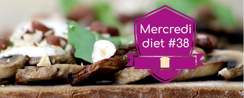 Mercredi diet #38