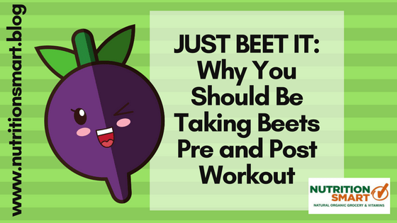 Just Beet It: Why You Should Be Incorporating Beets Into Your Pre and Post Workout Routine