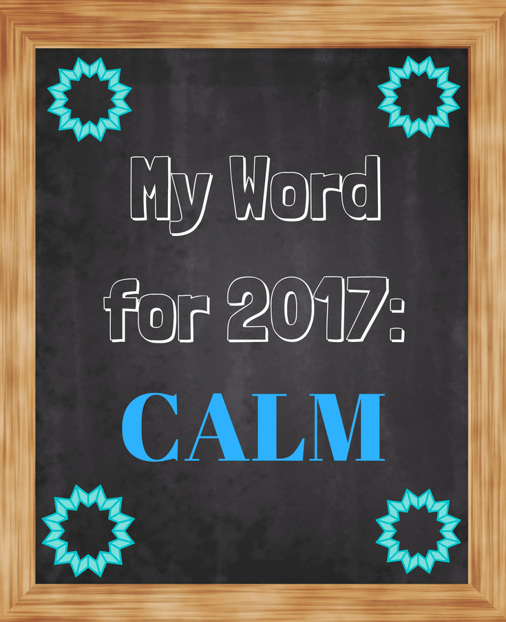 My Word for 2017-CALM