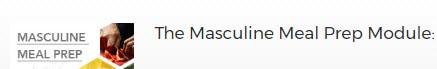 The Masculine Meal Prep Module