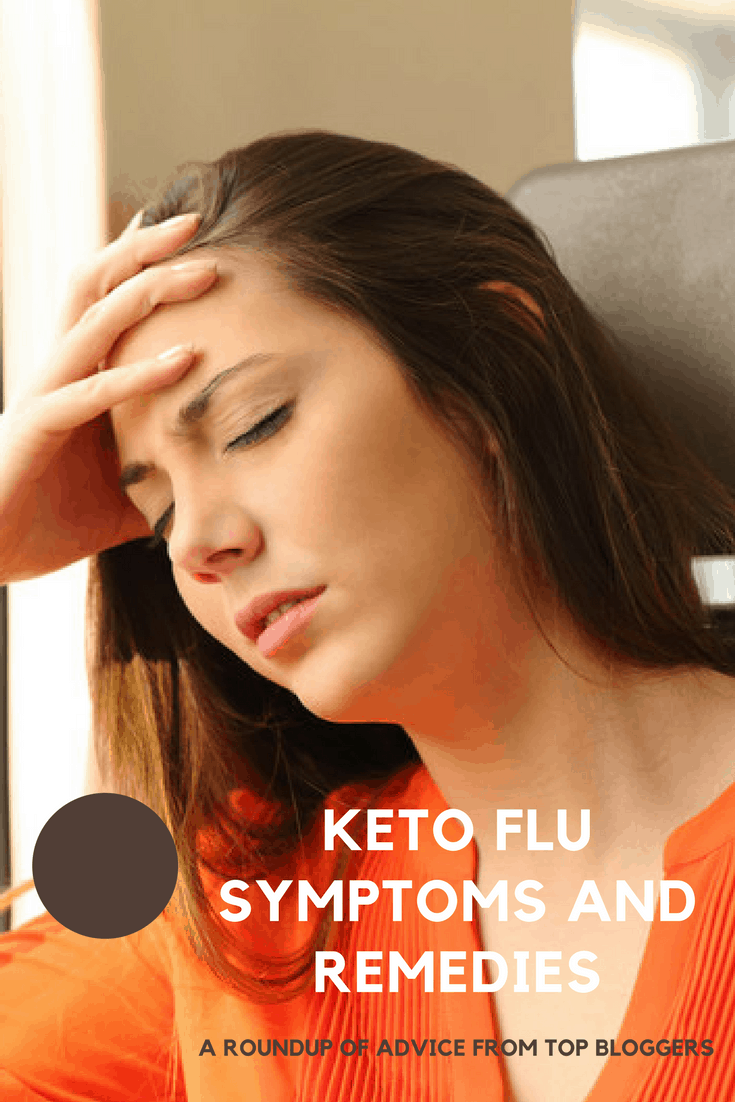 Keto Flu Symptoms and Remedies